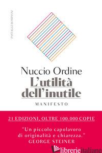 UTILITA' DELL'INUTILE. MANIFESTO (L') - ORDINE NUCCIO
