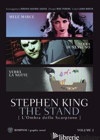 STAND. L'OMBRA DELLO SCORPIONE (THE). VOL. 2 - KING STEPHEN; AGUIRRE-SACASA R. (CUR.)