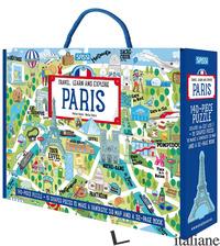 PARIS. TRAVEL, LEARN AND EXPLORE. EDIZ. A COLORI. CON PUZZLE - GAULE MATTEO; FABRIS NADIA; TREVISAN IRENA