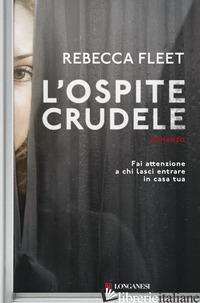 OSPITE CRUDELE (L') - FLEET REBECCA
