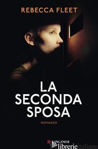 SECONDA SPOSA (LA) - FLEET REBECCA