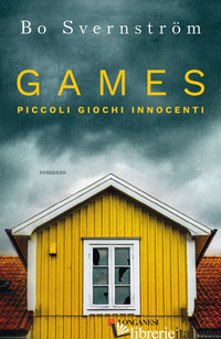 GAMES. PICCOLI GIOCHI INNOCENTI - SVERNSTROM BO