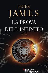 PROVA DELL'INFINITO (LA) - JAMES PETER