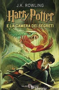 HARRY POTTER E LA CAMERA DEI SEGRETI. NUOVA EDIZ.. VOL. 2 - ROWLING J. K.; BARTEZZAGHI S. (CUR.)