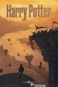 HARRY POTTER E IL CALICE DI FUOCO. EDIZ. COPERTINE DE LUCCHI. VOL. 4 - ROWLING J. K.; BARTEZZAGHI S. (CUR.)