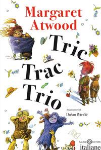 TRIC TRAC TRIO - ATWOOD MARGARET