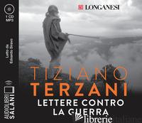 LETTERE CONTRO LA GUERRA LETTO DA EDOARDO SIRAVO. AUDIOLIBRO. CD AUDIO FORMATO M - TERZANI TIZIANO