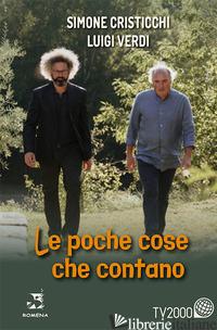 POCHE COSE CHE CONTANO (LE) - CRISTICCHI SIMONE; VERDI LUIGI