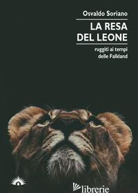 RESA DEL LEONE (LA) - SORIANO OSVALDO