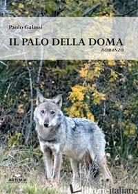 PALO DELLA DOMA (IL) - GALASSI PAOLO