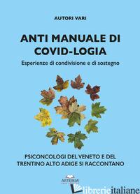 ANTI MANUALE DI COVID-LOGIA. ESPERIENZE DI CONDIVISIONE E DI SOSTEGNO -