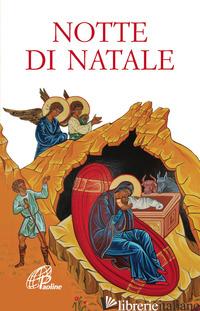NOTTE DI NATALE - ROSU C. (CUR.)