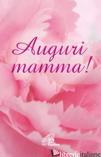 AUGURI MAMMA! - ROSU C. (CUR.)