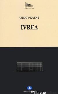IVREA - PIOVENE GUIDO