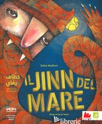 JINN DEL MARE. EDIZ. ITALIANA E ARABA (IL) - ABULHOUL DUBAI