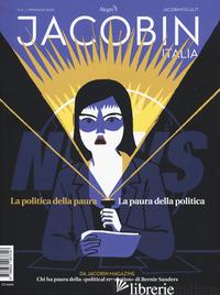 JACOBIN ITALIA (2020). VOL. 6: LA POLITICA DELLA PAURA. LA PAURA DELLA POLITICA -