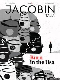 JACOBIN ITALIA (2020). VOL. 8: BURN IN THE USA -