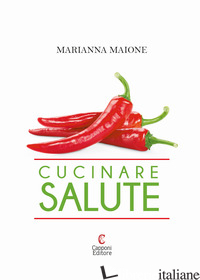 CUCINARE SALUTE - MAIONE MARIANNA