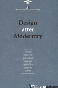 DIID DISEGNO INDUSTRIALE (2018). VOL. 64: DESIGN AFTER MODERNITY -