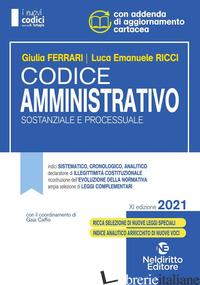 CODICE AMMINISTRATIVO SOSTANZIALE E PROCESSUALE. CONCORSO MAGISTRATURA - FERRARI GIULIA; RICCI LUCA EMANUELE