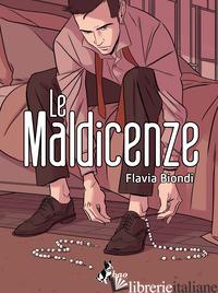 MALDICENZE (LE) - BIONDI FLAVIA
