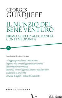 NUNZIO DEL BENE VENTURO. PRIMO APPELLO ALL'UMANITA' CONTEMPORANEA (IL) - GURDJIEFF GEORGES I.