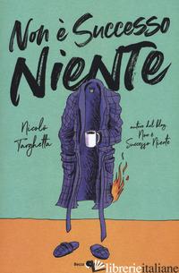 NON E' SUCCESSO NIENTE - TARGHETTA NICOLO'