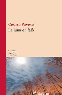 LUNA E I FALO' (LA) - PAVESE CESARE