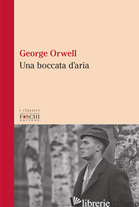 BOCCATA D'ARIA (UNA) - ORWELL GEORGE