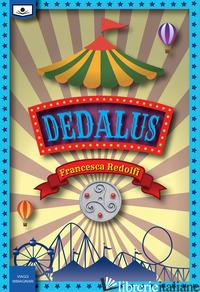 DEDALUS - REDOLFI FRANCESCA; MARTINETTI R. (CUR.)