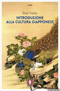 INTRODUZIONE ALLA CULTURA GIAPPONESE - VARLEY PAUL