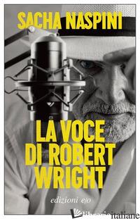 VOCE DI ROBERT WRIGHT (LA) - NASPINI SACHA