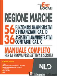 REGIONE MARCHE: 56 FUNZIONARI AMMINISTRATIVI E FINANZIARI CAT. D E 36 ASSISTENTI - AAVV