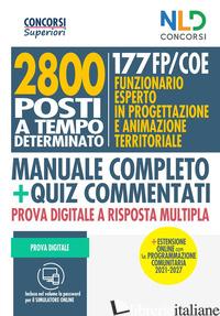 2800 POSTI TECNICI A TEMPO DETERMINATO. 177 FP/COE: FUNZIONARIO ESPERTO IN PROGE - AA.V.