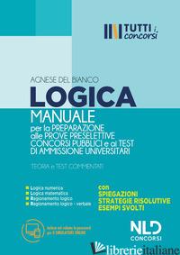 MANUALE DI LOGICA PER LA PREPARAZIONE ALLE PROVE PRESELETTIVE DEI CONCORSI PUBBL - AA.VV.