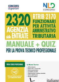 CONCORSO 2320 AGENZIA DELLE ENTRATE. RTRIB2170 FUNZIONARI PER ATTIVITA' AMMINIST - AA. VV.