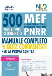 CONCORSO 500 POSTI ALLA PRESIDENZA DEL CONSIGLIO DEI MINISTRI. MANUALE COMPLETO  - AA.VV.