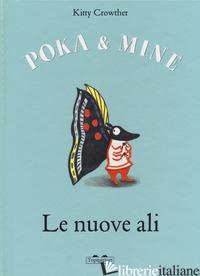 NUOVE ALI. POKA & MINE. EDIZ. A COLORI (LE) - CROWTHER KITTY