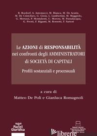 AZIONI DI RESPONSABILITA' NEL CONFRONTI DEGLI AMMINISTRATORI DI SOCIETA' DI CAPI - ROMAGNOLI; DE POLI A.