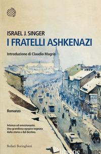 FRATELLI ASHKENAZI (I) - SINGER ISRAEL JOSHUA