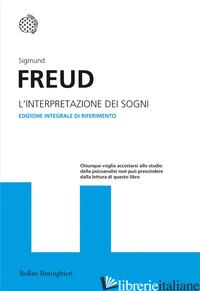 INTERPRETAZIONE DEI SOGNI. EDIZ. INTEGRALE (L') - FREUD SIGMUND; COLORNI R. (CUR.)