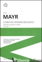 STORIA DEL PENSIERO BIOLOGICO. DIVERSITA', EVOLUZIONE, EREDITA' - MAYR ERNST; CORSI P. (CUR.)