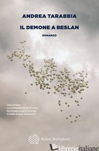 DEMONE A BESLAN (IL) - TARABBIA ANDREA