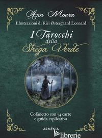 TAROCCHI DELLA STREGA VERDE. CON 74 CARTE (I) - MOURA ANN