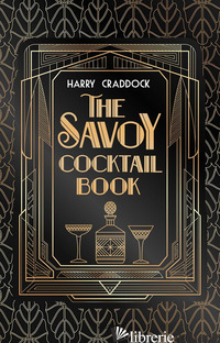 SAVOY COCKTAIL BOOK (THE) - CRADDOCK HARRY