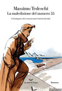 MALEDIZIONE DEL NUMERO 55 (LA) - TEDESCHI MASSIMO