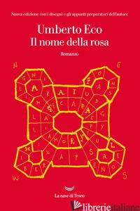 NOME DELLA ROSA. EDIZ. ILLUSTRATA (IL) - ECO UMBERTO