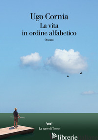 VITA IN ORDINE ALFABETICO (LA) - CORNIA UGO