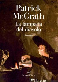 LAMPADA DEL DIAVOLO (LA) - MCGRATH PATRICK