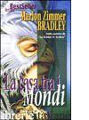 CASA TRA I MONDI (LA) - ZIMMER BRADLEY MARION